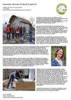 Auch Bauen und Wohnen spielt eine große Rolle beim Thema Nachhaltigkeit. Um dieses Feld auch interessierten Arbeitssuchenden näher zu bringen, wurde Greenskills geschaffen – ein Lehrgang für ressourcenschonendes Arbeiten mit nachhaltigen Materialien. Der Lehrgang bietet jede Menge Mehrwert, da auch Gemeinschaftsbildung und gegenseitige Wertschätzung gefördert werden.